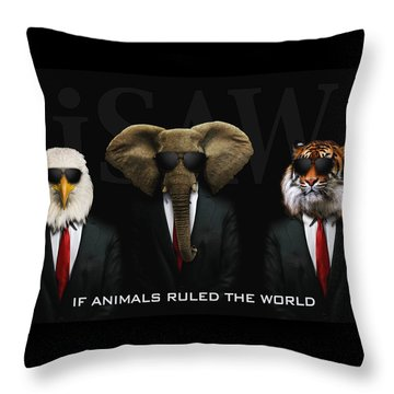 If Animals Ruled The World Throw Pillow
