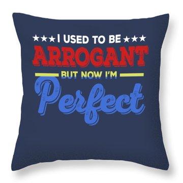 I'm Perfect Throw Pillow
