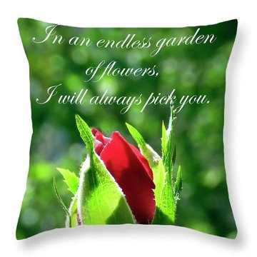 Throw Pillow featuring the photograph In An Endless Garden Of Flowers I Will Always Pick You by Johanna Hurmerinta