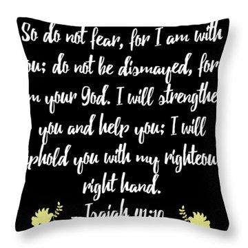 Isaiah 4110 Bible Throw Pillow