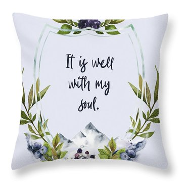 It Is Well With My Soul - Kindness Throw Pillow