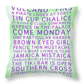 Jimmy Buffett Songs We Know By Heart Purple Font Light Green Palms Throw Pillow