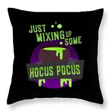 Just Mixing Some Hocus Pocus Halloween Witch Throw Pillow