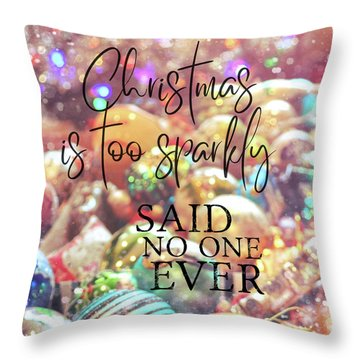 Just One More Quote Throw Pillow