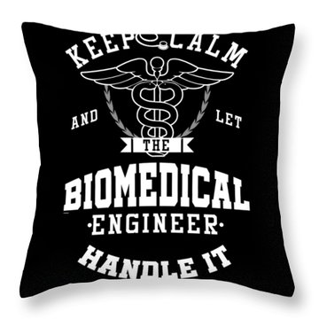 Keep Calm Biomedical Engineer Biology Science Profession Gifts Throw Pillow