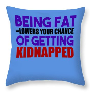 Kidnapped Chances Throw Pillow