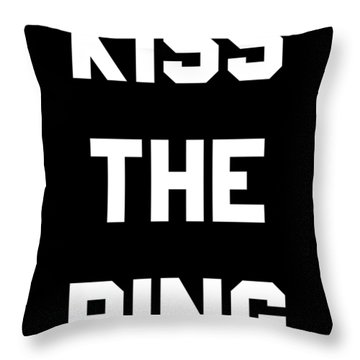 Kiss The Ring Throw Pillow