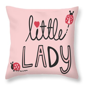 Little Lady - Baby Room Nursery Art Poster Print Throw Pillow
