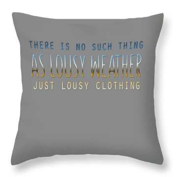 Lousy Clothing Throw Pillow