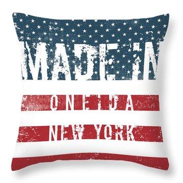 Made In Oneida, New York #oneida Throw Pillow
