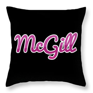 Throw Pillow featuring the digital art Mcgill #mcgill by TintoDesigns