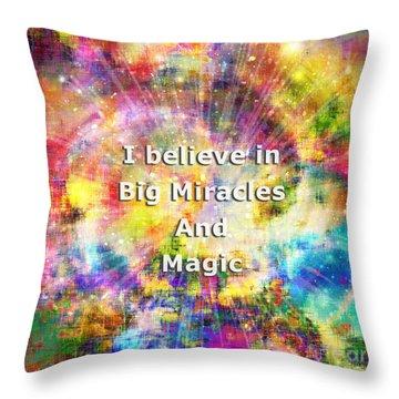Throw Pillow featuring the photograph Miracle And Magic by Atousa Raissyan