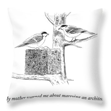 My Mother Warned Me Throw Pillow
