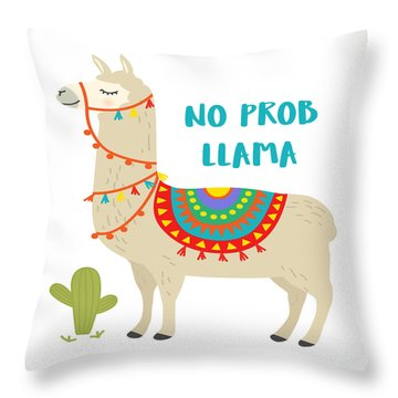 No Prob Llama - Baby Room Nursery Art Poster Print Throw Pillow
