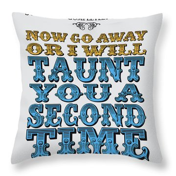 No05 My Silly Quote Poster Throw Pillow