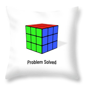 Problem Solved Throw Pillow