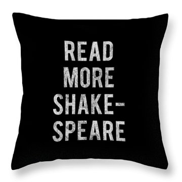 Throw Pillow featuring the digital art Read More Shakespeare Vintage by Flippin Sweet Gear