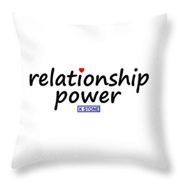 Relationship Power Throw Pillow