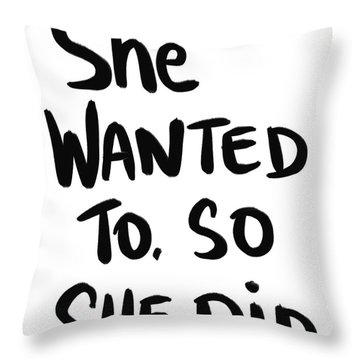She Wanted To Bold- Art By Linda Woods Throw Pillow