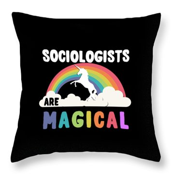 Throw Pillow featuring the digital art Sociologists Are Magical by Flippin Sweet Gear
