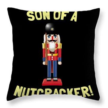 Son Of A Nutcracker Throw Pillow