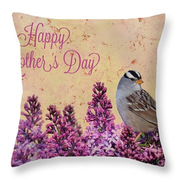 Sparrow In The Lilacs Mother's Day Card Throw Pillow