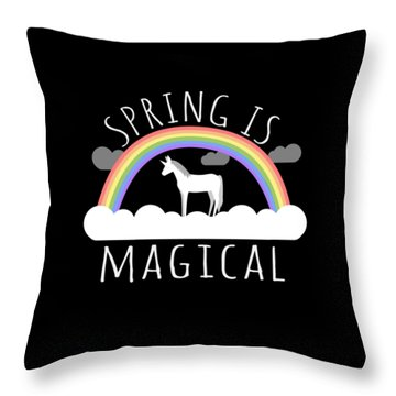 Spring Is Magical Throw Pillow