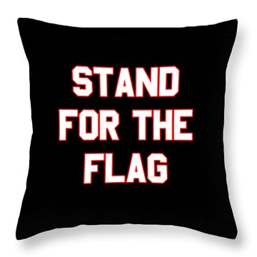 Throw Pillow featuring the digital art Stand For The Flag by Flippin Sweet Gear
