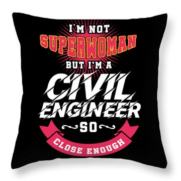 Super Woman Civil Engineer Science Women Profession Nerds Gifts Throw Pillow