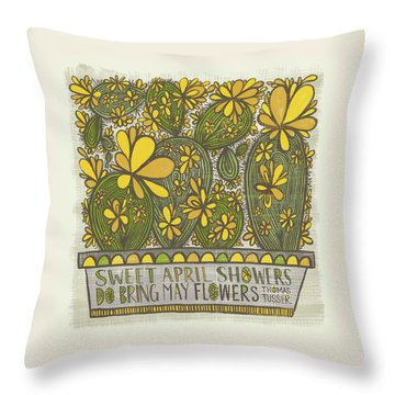 Sweet April Showers Do Bring May Flowers Thomas Tusser Quote Throw Pillow