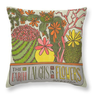 The Earth Laughs In Flowers Ralph Waldo Emerson Quote Throw Pillow
