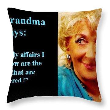 The Grandma's Affairs Throw Pillow