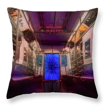 The Next Stop Is... Throw Pillow