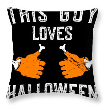 This Guy Loves Halloween Throw Pillow