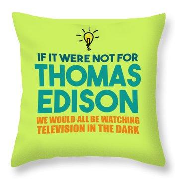 Thomas Edison Throw Pillow