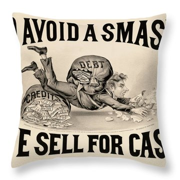 To Avoid A Smash We Sell For Cash, 1828 Throw Pillow