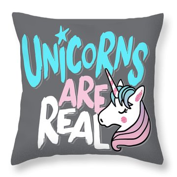 Unicorns Are Real - Baby Room Nursery Art Poster Print Throw Pillow