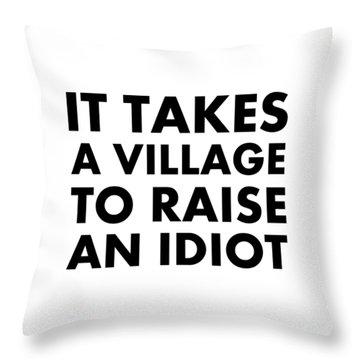Village Idiot Bk Throw Pillow