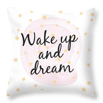 Wake Up And Dream - Baby Room Nursery Art Poster Print Throw Pillow