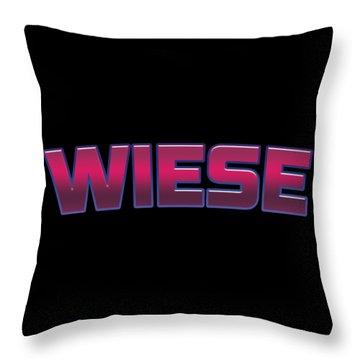 Wiese #wiese Throw Pillow