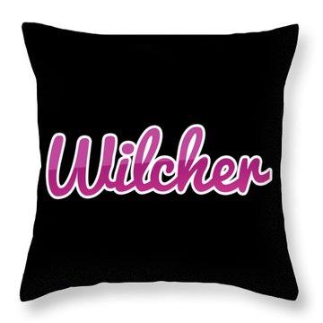 Wilcher #wilcher Throw Pillow