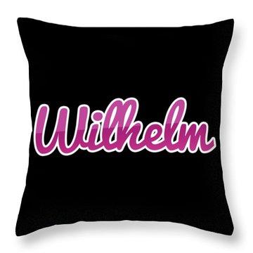 Wilhelm #wilhelm Throw Pillow