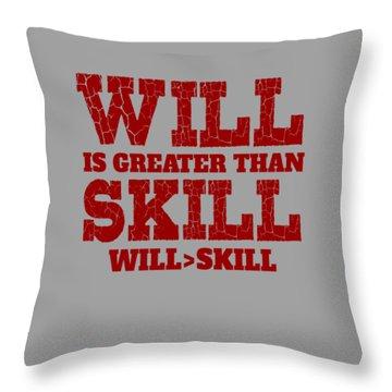 Will Skill Throw Pillow
