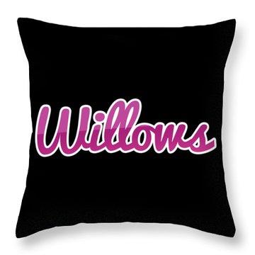 Willows #willows Throw Pillow