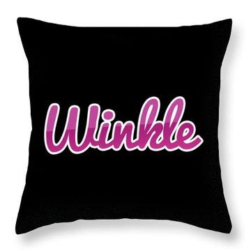 Winkle #winkle Throw Pillow