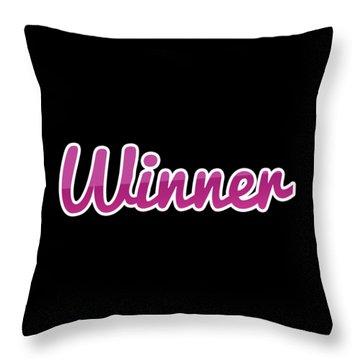 Winner #winner Throw Pillow
