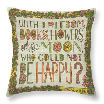 With Freedom Books Flowers And The Moon Who Could Not Be Happy Throw Pillow