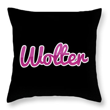 Wolter #wolter Throw Pillow