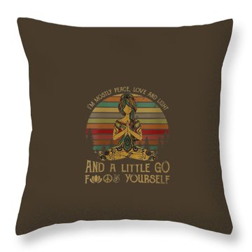 Womens I'm Mostly Peace Love And Light And Little Go Fuck Yourself V-neck T-shirt Throw Pillow