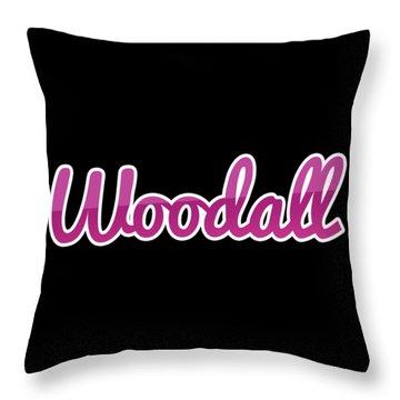 Woodall #woodall Throw Pillow